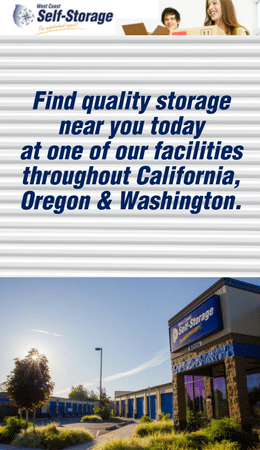 Find storage at West Coast Self-Storage locations in WA, OR and CA